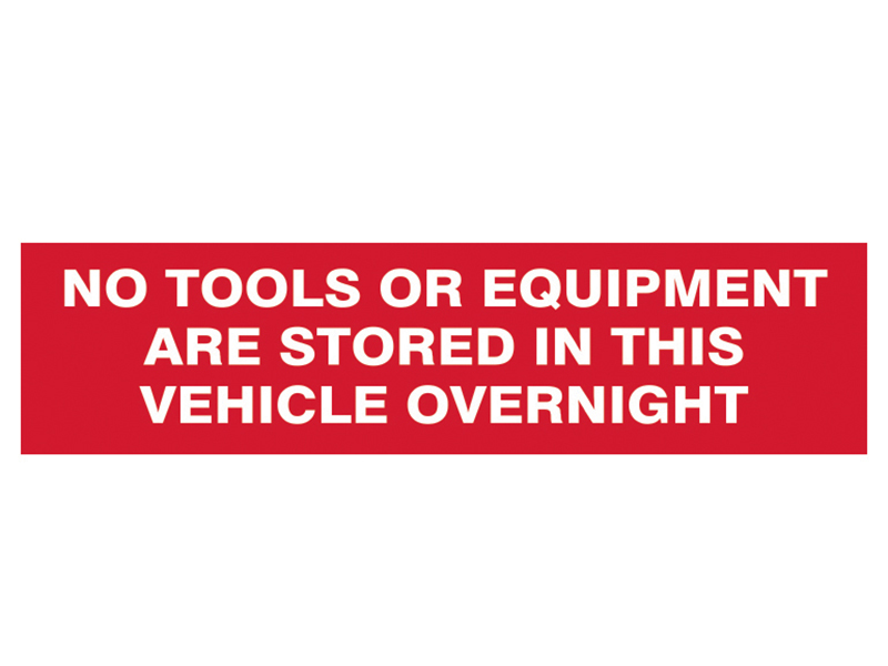 Thumbnail image of Scan No Tools Or Equipment Stored In This Vehicle Overnight - SAV/CLG 200 x 50mm