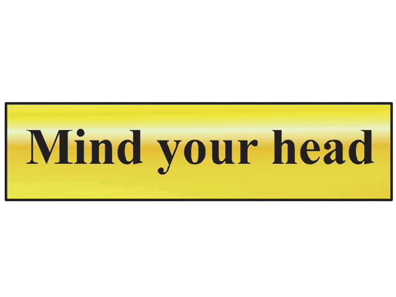Thumbnail image of Scan Mind Your Head - Polished Brass Effect 200 x 50mm